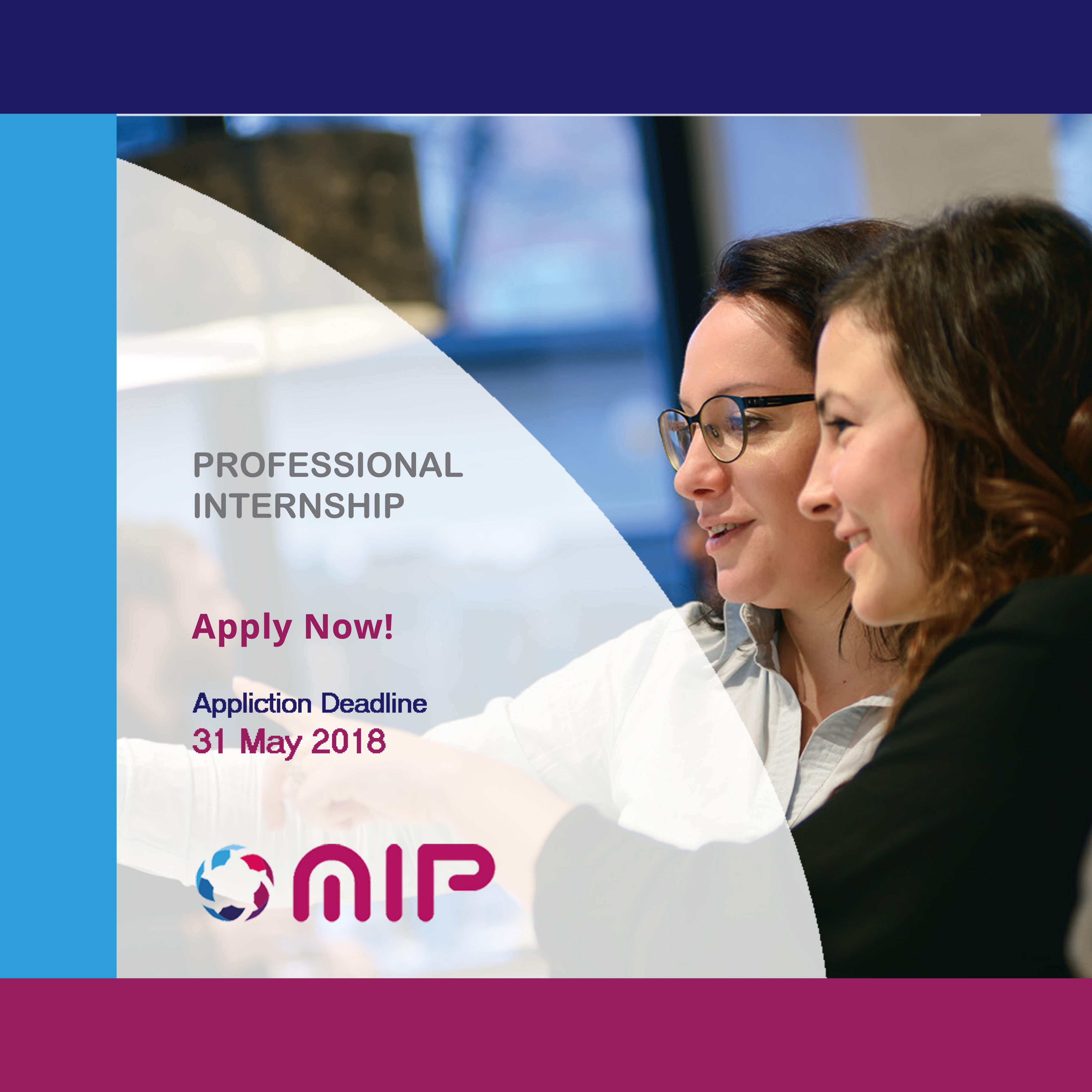 Announcement: MIP – Professional Internship Component Application Deadline